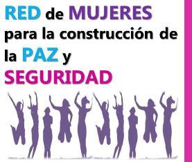 Red de Mujeres para la Construcción de la Paz y Seguridad