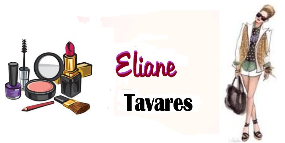 Eliane Tavares-  Moda e Estilo!