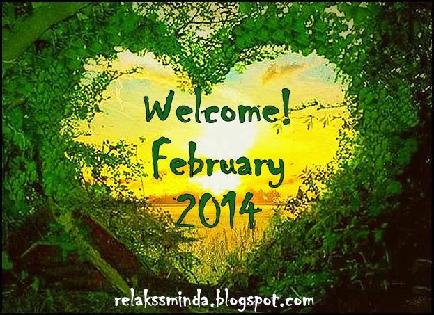 Selamat Datang Februari 2014
