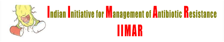 Indian Initiative for Management of Antibiotic Resistance (IIMAR)