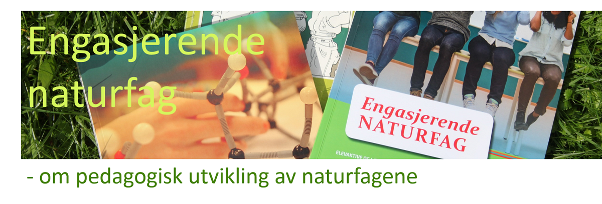 Engasjerende naturfag
