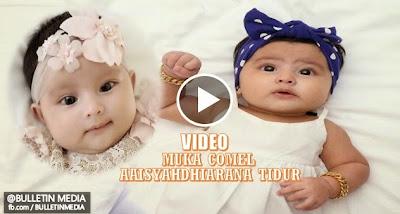 Video Wajah Comel Aaisyahdhiarana Ketika Tidur. Geram Melihatnya..