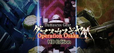 Damascus Gear Operation Osaka HD Edition-PLAZA