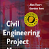 Civil Engineering Project Management by Alan C. Twort and J. Gordon Rees - Free Download PDF