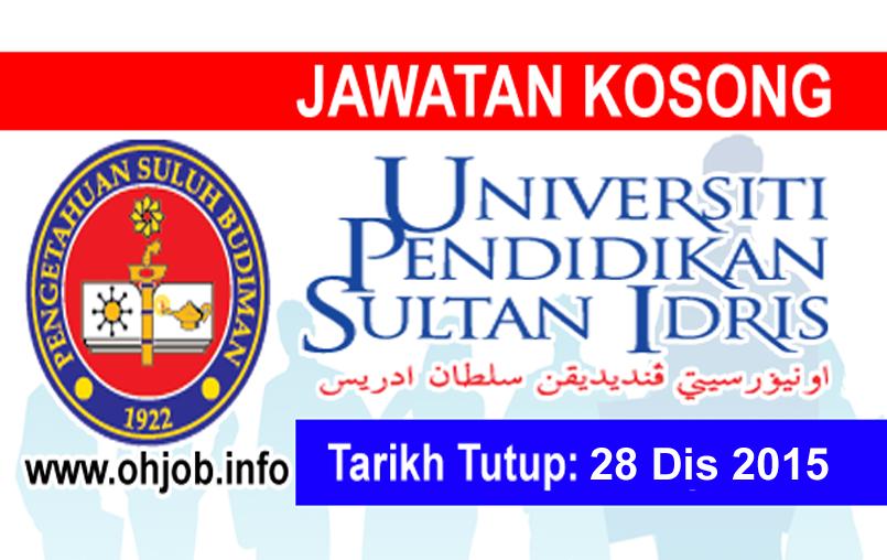 Jawatan Kerja Kosong Universiti Pendidikan Sultan Idris (UPSI) logo www.ohjob.info disember 2015