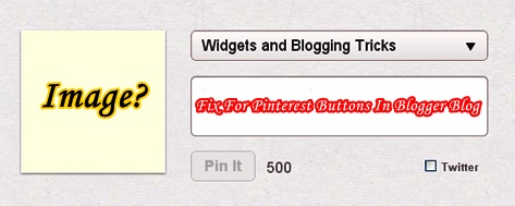 Thumbnail Image Fix For Pinterest Buttons In Blogger Blog