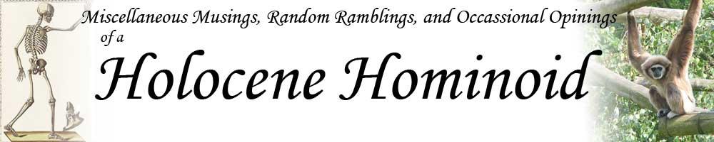 Holocene Hominoid
