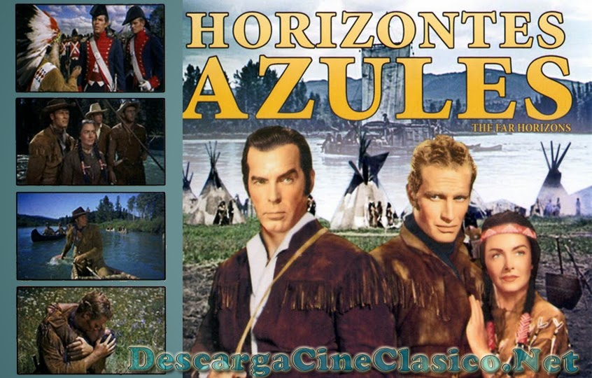 Horizontes azules (1955 - The Far Horizons)