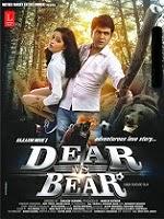 Watch Dear Vs Bear (2014) DVDScr Hindi Full Movie Watch Online Free Download