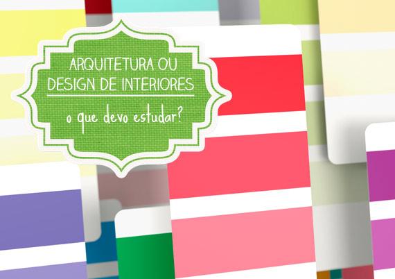 """curso de decoracao de interiores em uberlandia:design de interiores: """"o que devo estudar?"""" – dcoracao.com – blog de"""