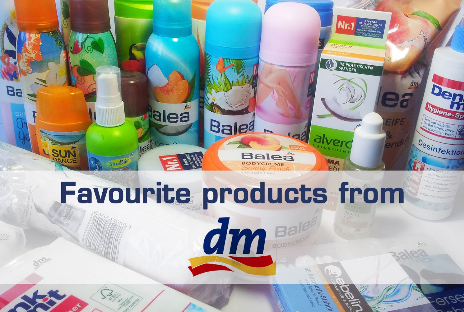Favourite products from DM - Mateja\'s Beauty Blog