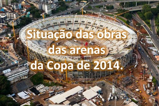 Obras dos estádios da Copa de 2014