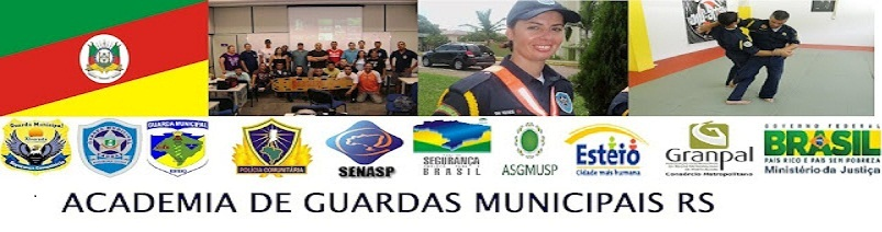 ACADEMIA DE GUARDAS MUNICIPAIS RS