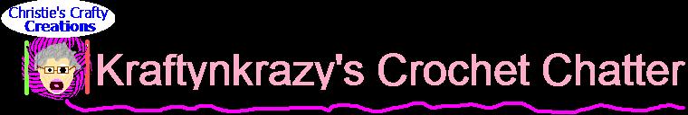 Kraftynkrazy's Crochet Chatter