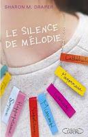 http://leden-des-reves.blogspot.com.es/2015/06/le-silence-de-melodie-sharon-m-draper.html