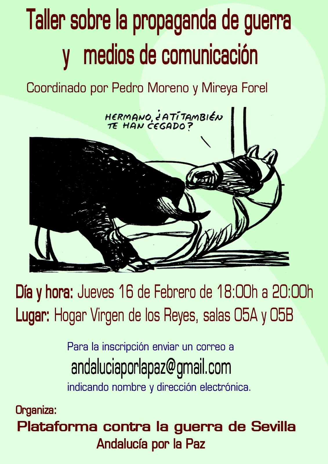 TALLER SOBRE LA PROPAGANDA DE GUERRA Y MEDIOS DE COMUNICACIÓN.