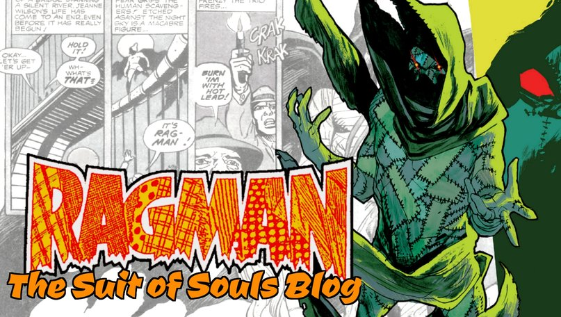 Ragman - DC's Tatterdemalion of Justice!