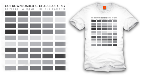 50 Shades of T-Shirt