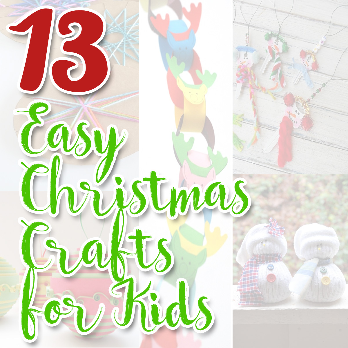 Kids Christmas Crafts 13 Easy Christmas Crafts For Kids Frugal Family Fair