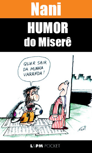 humor do miserê. nani. lp&m