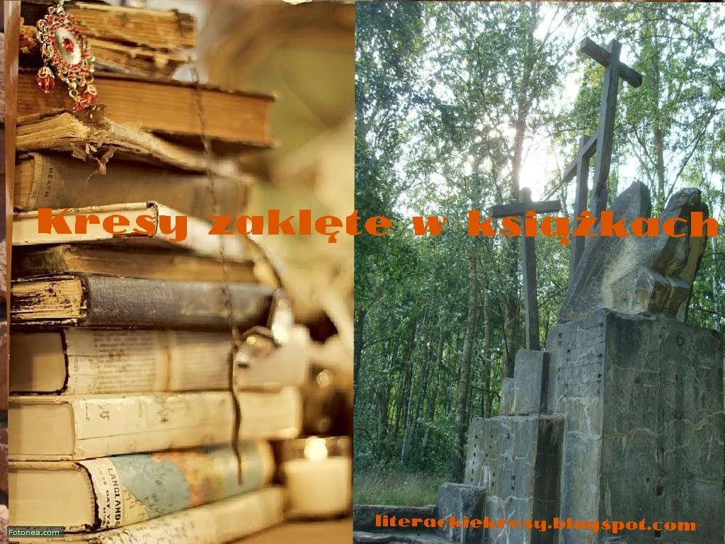Blog Kresy zaklęte w książkach