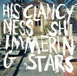 "His Clancyness/<br>Shimmering Stars 7"" split"