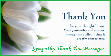 Thank You Messages SympathyCondolence – Sympathy Thank You Notes