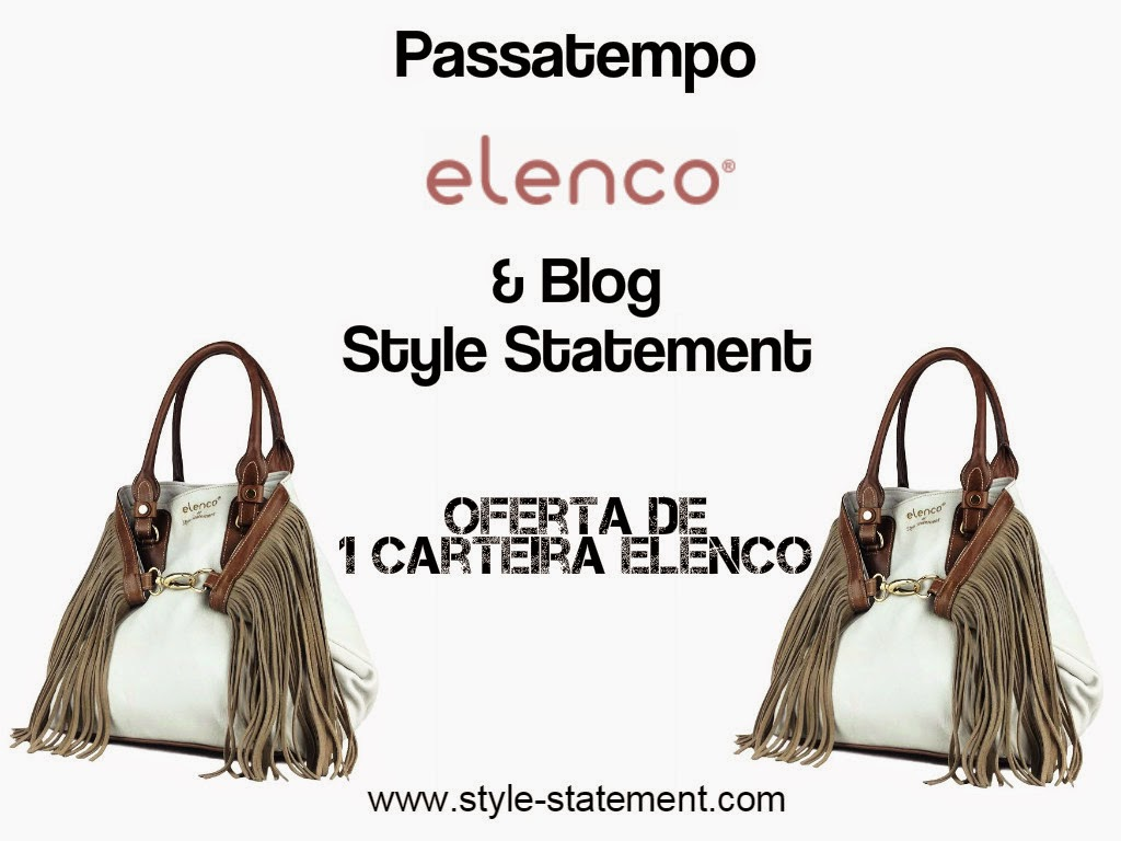 Passatempo do blog Style Statement em parceria com a Elenco. Oferta de uma carteira Elenco exclusiva com a assinatura do blog Style Statement. Cláudia Nascimento. Moda. Fashion. Trends. Giveaway.