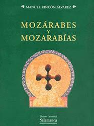 Mozárabes y mozarabías