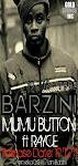 BARZINI ft RAYCE. #MumuButton