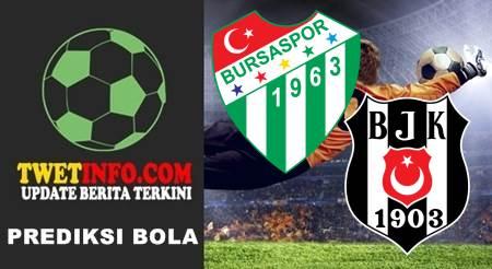 Prediksi Bursaspor vs Besiktas