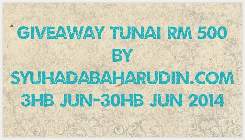 Giveaway Tunai RM500 by SyuhadaBaharudin.com