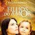 Filhos do Amor - Berenice Germano e Irmã Vitória