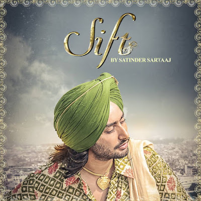 Sift Satinder Sartaj mp3 download video hd mp4