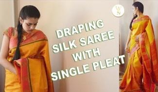 How to drape saree | Silk saree with single pleat