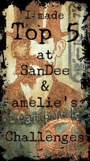 SanDee and amelies Steampunk Challenge