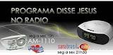 "Programa: ""Disse Jesus"" no rádio"