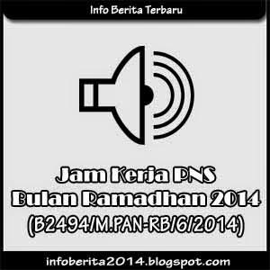 Jam Kerja PNS Bulan Ramadhan 2014