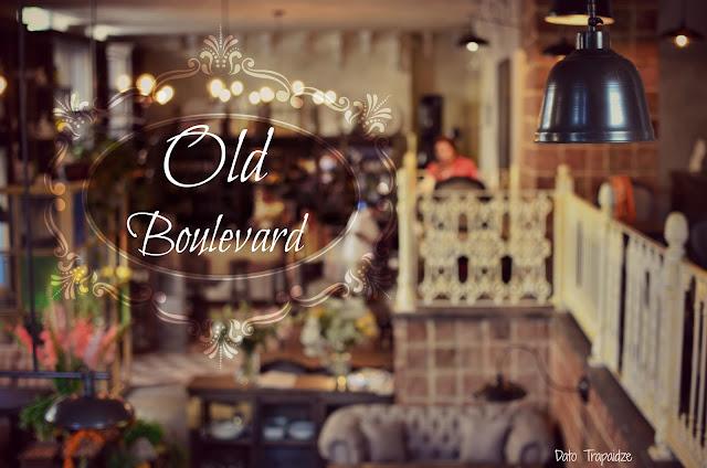 Old Boulevard - ეს ის არის, რაც მოგეწონება და შენი გახდება