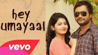 Urumeen – Hey Umayaal Unplugged Lyric _ Bobby Simha, Reshmi Menon _ Achu