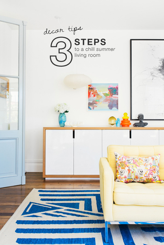 3 steps to a chill summer living room