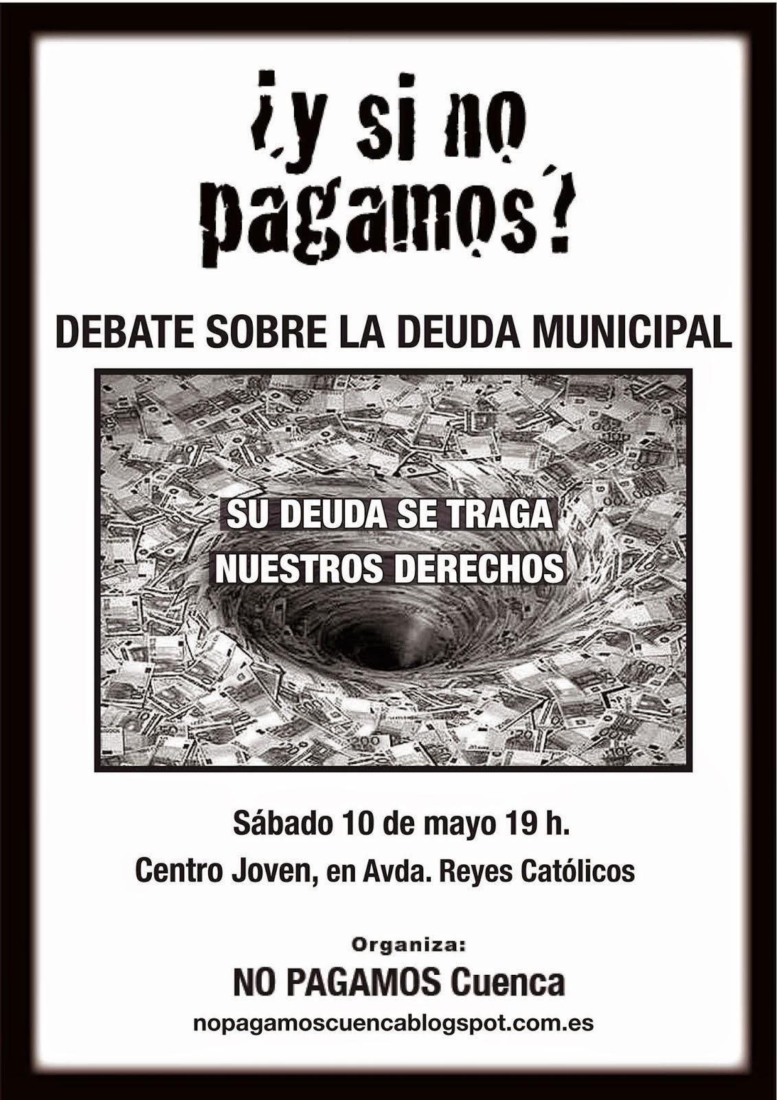 Sábado 10, 19 h.: Debate sobre la deuda municipal