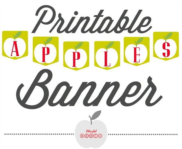 Printable Apple Banner from Blissful Roots