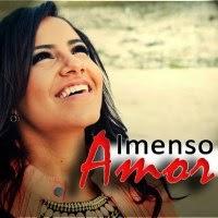 Gabriela Rocha – Imenso Amor - CD completo online