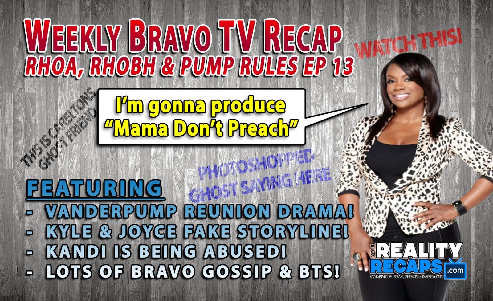 Bravo Weekly Comedic Recap EP 13:  RHOA, RHOBH & Vanderpump Rules Reunion!