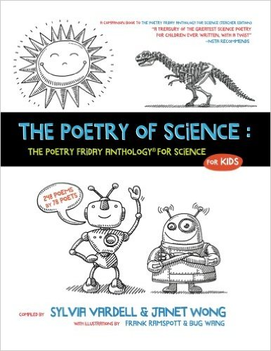 Poetry Friday Anthology for Science featuring TWO TeachingAuthors