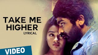 Take Me Higher Song with Lyrics _ Mellisai _ Vijay Sethupathi _ Gayathrie _ Sam.CS _ Ranjit Jeyakodi