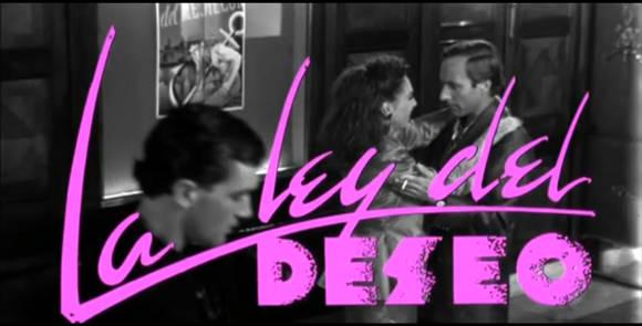 Law of Desire (La Ley del Deseo),Pedro Almodovar