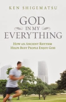 book review of God In My Everything by Ken Shigematsu (Zondervan) by papertapepins