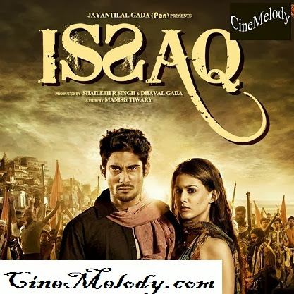 Issaq  Hindi Mp3 Songs Free  Download  2013